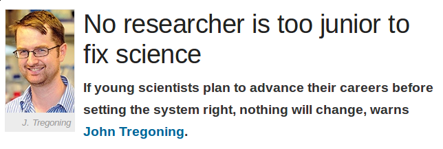 No researcher is too junior to fix science