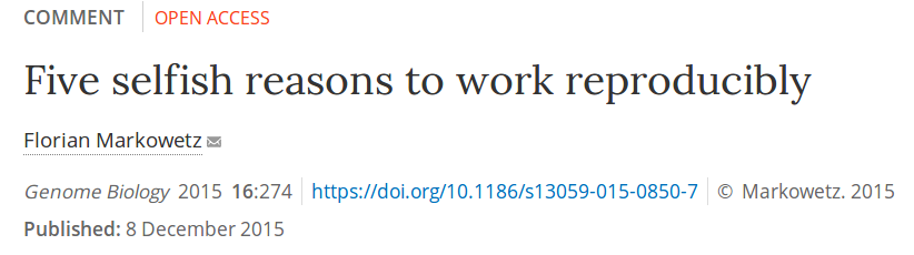 Five selfish reasons to work reproducibly