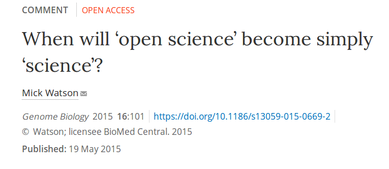When will 'open science' become simply 'science'?